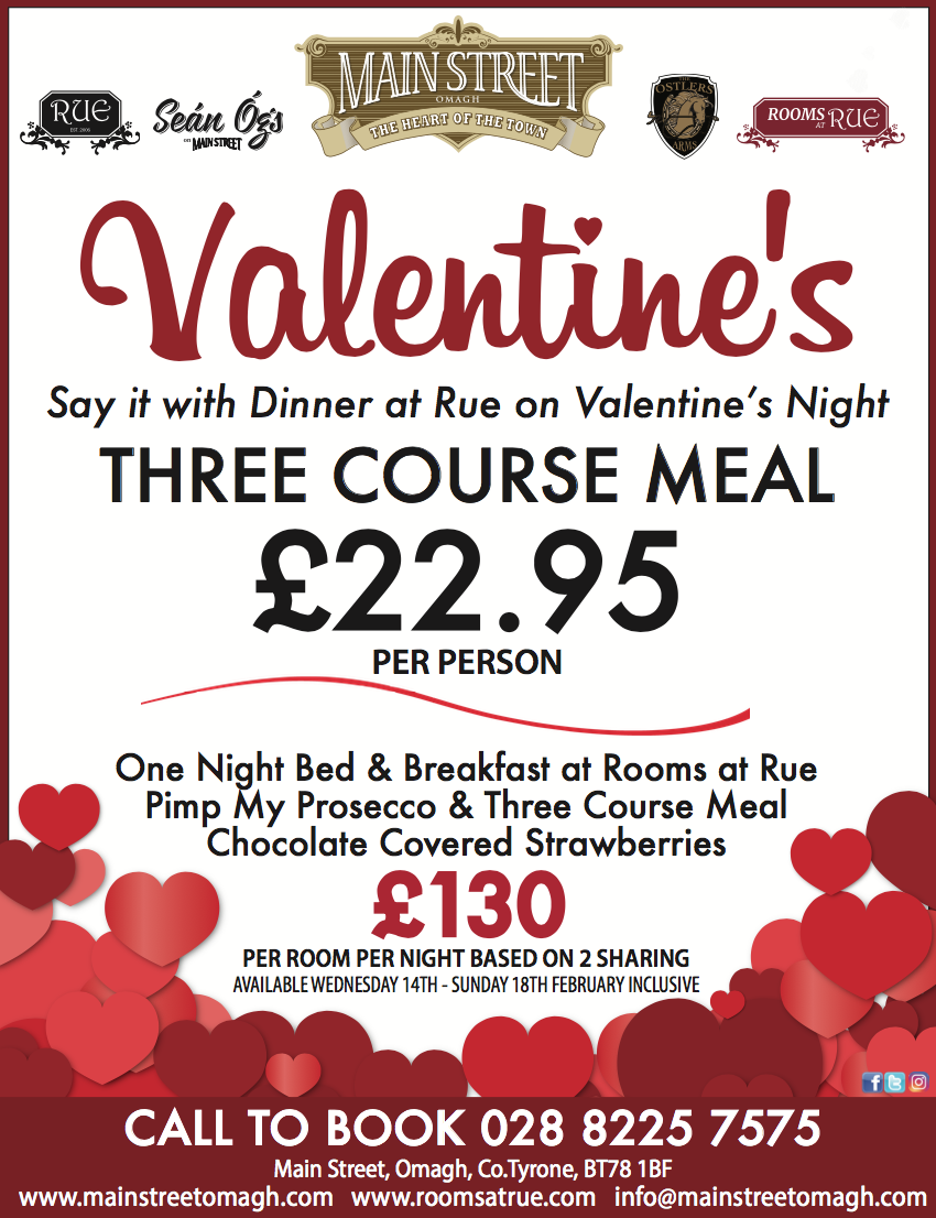 Valentines at Rue Main Street Omagh
